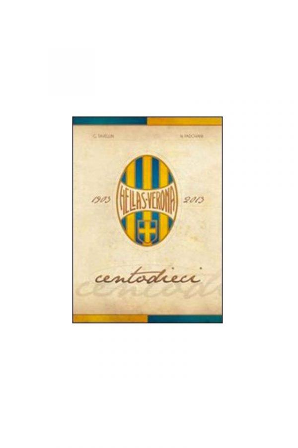 Libro 110 edizione ristampa Hellas Verona